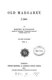 Old Margaret: A Novel, Volume 1