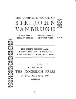 The Complete Works of Sir John Vanbrugh