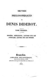 Oeuvres philosophiques de Denis Diderot: Volumes1à2