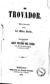 El trovador drama en cuatro partes música del m.tro Verdi