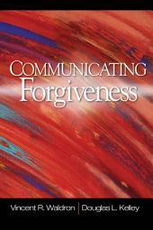 Communicating Forgiveness