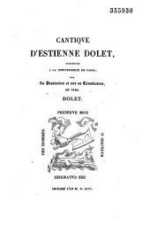 Cantique d'Estienne Dolet, prisonnier à la Conciergerie de Paris, sur sa desolation et sur sa consolation en vers