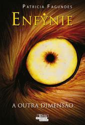 Enfynie - A Outra Dimensão