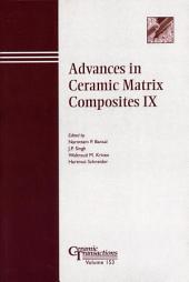 Advances in Ceramic Matrix Composites IX