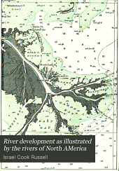 River Development as Illustrated by the Rivers of North America
