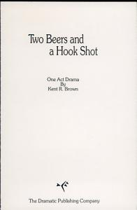 Two Beers and a Hook Shot Book