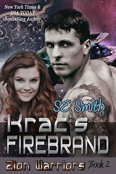 Kracs Firebrand Zion Warriors Book 2
