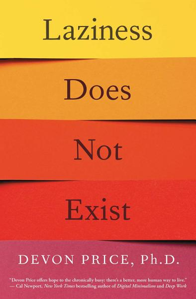 Download Laziness Does Not Exist Book
