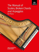 The Manual of Scales  Broken Chords Ans Arpeggios PDF