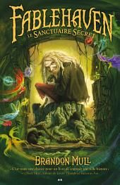 Fablehaven: Le Sanctuaire Secret