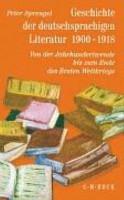 Geschichte der deutschsprachigen Literatur  1900 1918 PDF