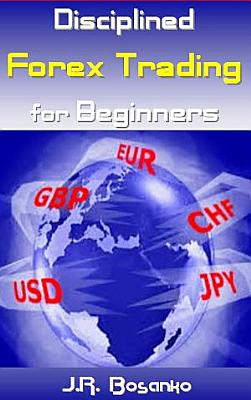 Disciplined Forex Trading for Beginners PDF