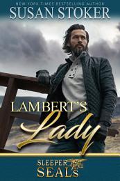 Lambert's Lady: A Navy SEAL Military Romantic Suspense