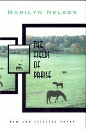 The Fields of Praise: Poems