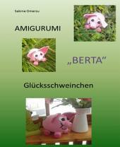 "Häkelanleitung Glücksschwein ""Berta"