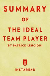 The Ideal Team Player: by Patrick Lencioni | Summary & Analysis