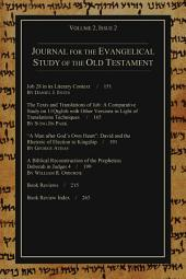 Journal for the Evangelical Study of the Old Testament, 2.2: Volume 2
