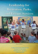 Leadership for Recreation  Parks  and Leisure Services Book