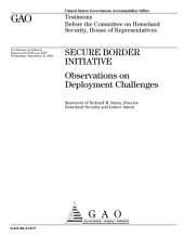 Secure Border Initiative: Observations on Deployment Challenges, Testimony Before the Committee on Homeland Security, U.s. House of Representatives