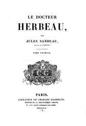 Le docteur Herbeau ...