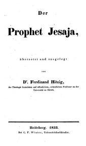 Der Prophet Jesaja: übersetzt und ausgelegt