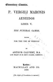 P. Vergili Maronis Aeneidos: Liber V, the funeral games