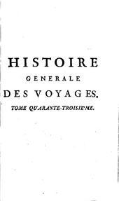 Histoire générale des voyages: Volume43