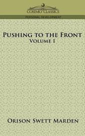 Pushing to the Front: Volume 1