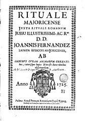 Rituale majoricense juxta Rituale Romanum: jussu...Joannis Fernandez Zapata...