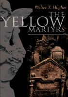 The Yellow Martyrs PDF
