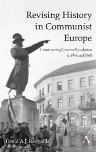 Revising History in Communist Europe PDF