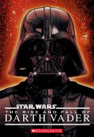 Star Wars    The Rise and Fall of Darth Vader PDF