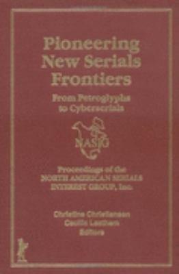 Pioneering New Serials Frontiers PDF