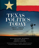 Texas Politics Today  2011 2012 Edition