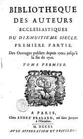 Des ouvrages publiez depuis 1700 jusqu'a la fin de 1710