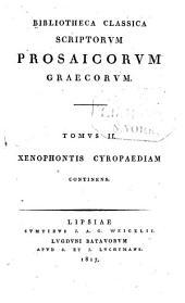 Xenophontis Cyropaedia: Nova editio accurata, in usum praelectionum academicarum et scholarum