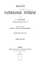Traité de pathologie interne: Volume 2