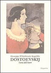 DOSTOEVSKIJ Teoria dell'Amore: vol. 7