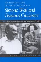 The Mystical and Prophetic Thought of Simone Weil and Gustavo Gutierrez PDF