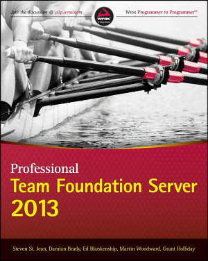 Professional Team Foundation Server 2013 PDF