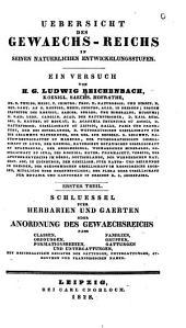 Uebersicht des Gewaechs-Reichs in seinen natuerlichen Entwickelungsstufen: ein Versuch, Band 1
