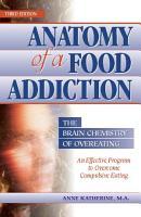 Anatomy of a Food Addiction PDF