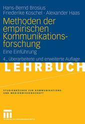 Methoden der empirischen Kommunikationsforschung: Eine Einführung, Ausgabe 4