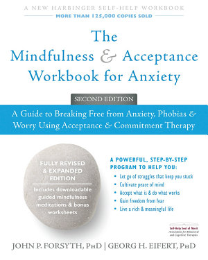 The Mindfulness and Acceptance Workbook for Anxiety PDF
