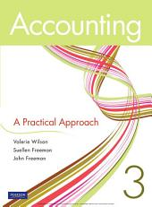 Accounting: A Practical Approach: Edition 3