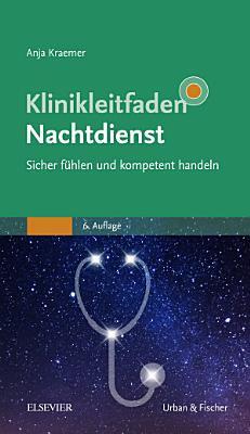 Klinikleitfaden Nachtdienst   Sicher f  hlen und souver  n handeln PDF