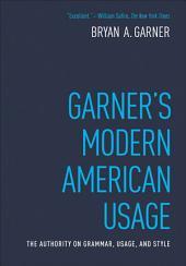 Garner's Modern American Usage: Edition 3