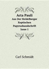 Acta Pauli: Ausgabe 1