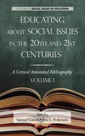 Educating about Social Issues in the 20th and 21st Centuries: A Critical Annotated Bibliography