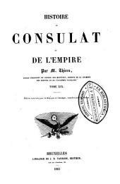 Histoire du consulat et de l'empire: Volume18